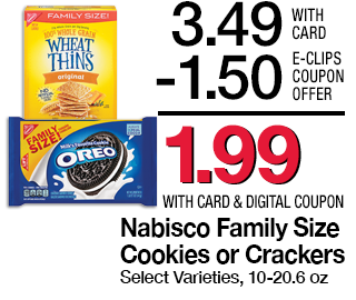 Nabisco Family Size Cookies or Crackers, Select Varieties, 10-20.6 oz | 3.49 - 1.50 = 1.99 with card & digital coupon. While supplies last. |  Use digital coupon UP TO 5X IN ONE TRANSACTION | Earn 3X Fuel Points