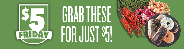 $5 Friday - Grab these for just $5