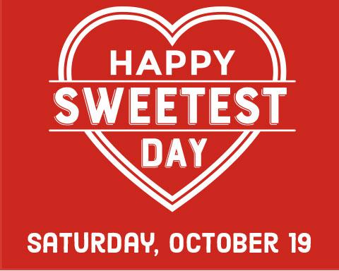 Happy Sweetest Day Satureday, Octobere 19