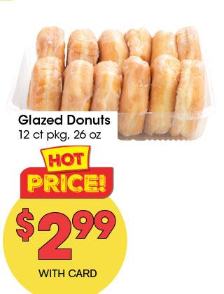 Glazed Donuts 12 ct pkg, 26 oz | 2.99