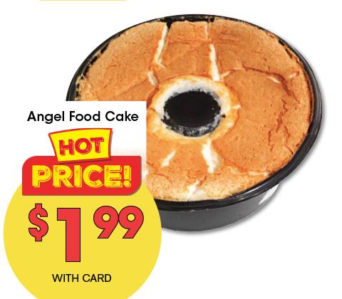 Angel Food Cake ~ $1.99