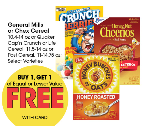 General Mills or Chex Cereal 10.4-14 oz or Quaker Cap'n Crunch or Life Cereal, 11.5-14 oz or Post Cereal, 11-14.75 oz; Select Varieties | BOGO