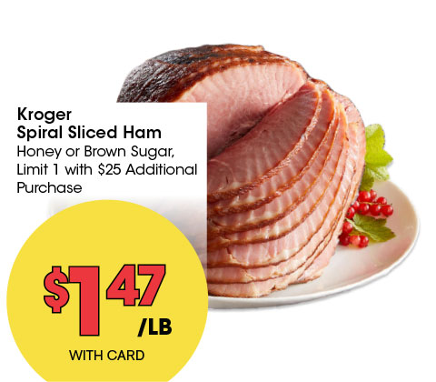 Kroger Spiral Sliced Ham Honey or Brown Sugar, Limit 1 with $25 Additional Purchase | 1.47 lb