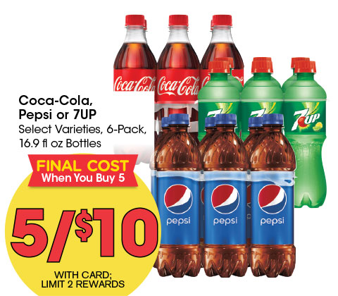 Coca-Cola, Pepsi or 7UP Select Varieties, 6-Pack, 16.9 fl oz Bottles | 5/$10 | FINAL COST WHEN YOU BUY 5