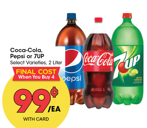 Coca-Cola, Pepsi or 7UP Select Varieties, 2 Liter | 99¢ ea FINAL COST WHEN YOU BUY 4 OR MORE