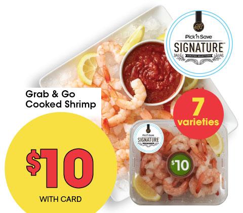 Grab and Go Shrimp   $10