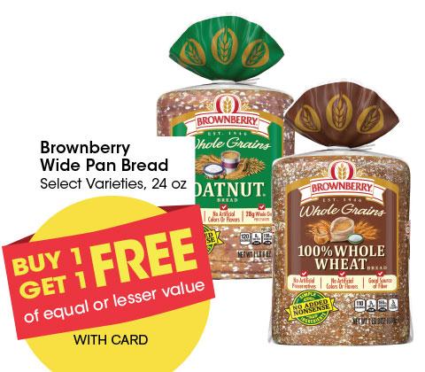 Brownberry Wide Pan Bread Select Varieties, 24 oz   BOGO